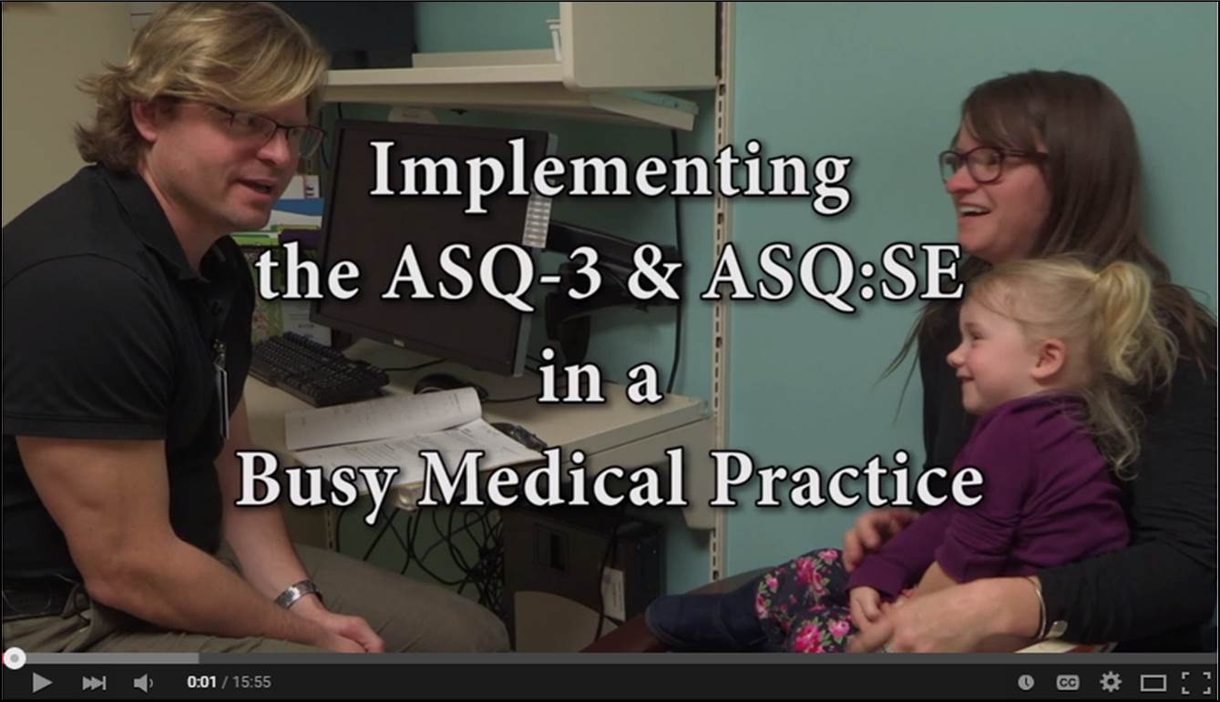 Implementing the ASQ-3 and ASQ:SE-2 in a Primary Healthcare Clinic