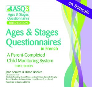 ASQ-3 French Questionnaires
